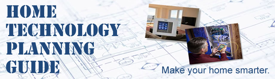 Home Technology Planning Guide